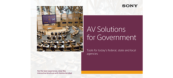 Sony AV solutions for government